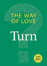 The Way of Love: Turn: A Little Book of Guidance - eBook