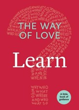 The Way of Love: Learn: A Little Book of Guidance - eBook