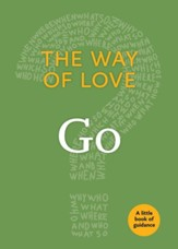 The Way of Love: Go: A Little Book of Guidance - eBook
