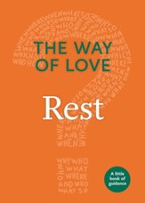 The Way of Love: Rest: A Little Book of Guidance - eBook
