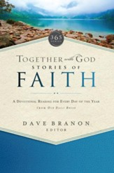 Together with God: Stories of Faith: A devotional reading for every day of the year from Our Daily Bread - eBook