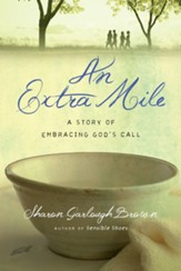 An Extra Mile: A Story of Embracing God's Call - eBook