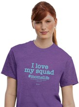 I Love My Squad #momslife Shirt, Purple, Medium