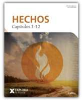 Explora la Biblia: Hechos 1-12 (Explore the Bible: Acts 1-12)
