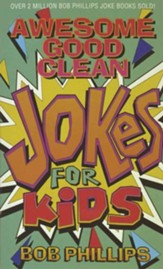 Awesome Good Clean Jokes for Kids - eBook