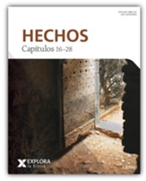 Explora la Biblia: Hechos 16-28 (Explore the Bible: Acts 16-28)