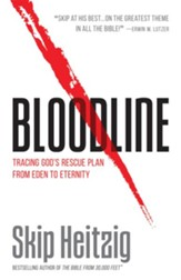 Bloodline: Tracing God's Rescue Plan from Eden to Eternity - eBook