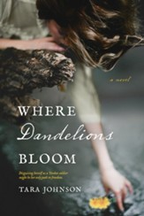Where Dandelions Bloom - eBook