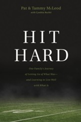 Hit Hard: One Family's Journey of Letting Go of What Was-and Learning to Live Well with What Is - eBook