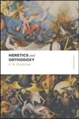 Heretics and Orthodoxy: Two Volumes in One