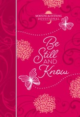 Be Still and Know (Morning & Evening devotional) - eBook