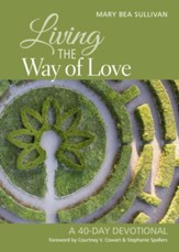 Living the Way of Love: A 40-Day Devotional - eBook