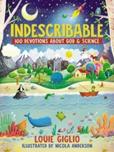 Indescribable: 100 Devotions for Kids About God and Science - eBook
