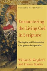 Encountering the Living God in Scripture: Theological and Philosophical Principles for Interpretation - eBook