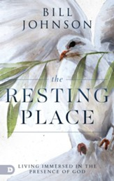 The Resting Place: Living Immersed in the Presence of God - eBook