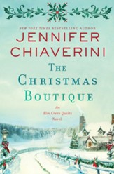 The Christmas Boutique: An Elm Creek Quilts Novel - eBook