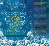 Knowing God Through the Old Testament: Three Volumes in One - eBook