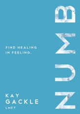 Numb: Find Healing In Feeling - eBook