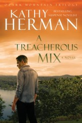 A Treacherous Mix (Ozark Mountain Trilogy Book #3) - eBook