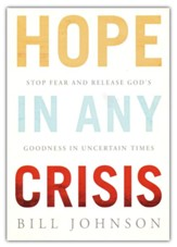 Hope in the Midst of Any Crisis