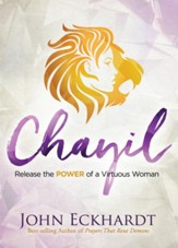 Chayil: Release the Power of a Virtuous Woman - eBook