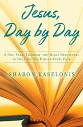 Jesus, Day by Day: A One-Year, Through-the-Bible Devotional to Help You See Him on Every Page - eBook