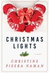 Christmas Lights: A Novel - eBook