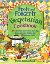Fix-It and Forget-It Vegetarian Cookbook: 565 Delicious Slow-Cooker, Stove-Top, Oven, And Salad Recipes, Plus 50 Suggested Menus - eBook