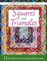 Squares and Triangles: 13 Fun Patterns For Innovating And Renovating - eBook