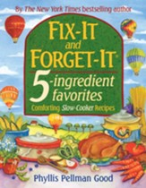 Fix-It and Forget-It 5-ingredient favorites: Comforting Slow-Cooker Recipes - eBook