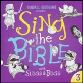 Sing the Bible with Slugs & Bugs, Volume 3