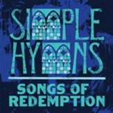 Simple Hymns: Songs of Redemption