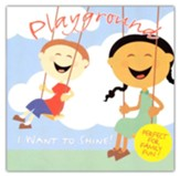 Playground: I Want to Shine! Perfect for Family Fun!