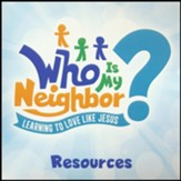 Who Is My Neighbor?: Resource CD