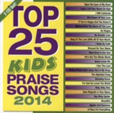 Top 25 Kids Praise Songs, 2014
