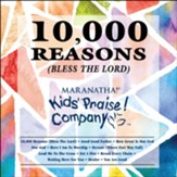 Kids Praise! Company - 10,000 Reasons (Bless the Lord)