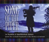 Song of the Piper: 36 Hymns & Traditional Tunes from the Scottish Highlands & the Shores of Ireland, 3 CD Set