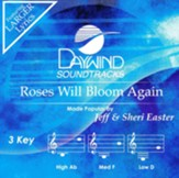 Roses Will Bloom Again, Accompaniment Track