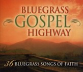 Bluegrass Gospel Highway: 36 Bluegrass Songs of Faith, 3 CD Set