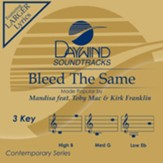 Bleed the Same (ft. TobyMac & Kirk Franklin), Accompaniment Track