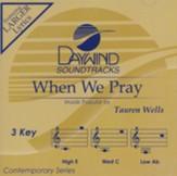 When We Pray, Accompaniment Track