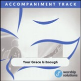 Your Grace Is Enough, Accompaniment Track