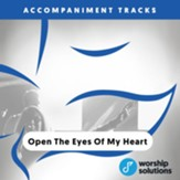 Open The Eyes Of My Heart, Accompaniment Track