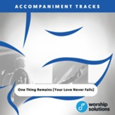 One Thing Remains (Your Love Never Fails), Accompaniment Track