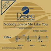 Nobody Loves Me Like You, Accompaniment Track