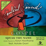 Speak The Name (ft. Natalie Grant), Accompaniment Track
