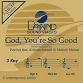 God, You're So Good (ft. Kristian Stanfill & Melodie Malone), Accompaniment Track