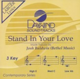 Stand In Your Love, Accompaniment Track