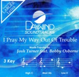 I Pray My Way Out of Trouble (ft. Bobby Osborne), Accompaniment Track