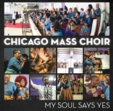 My Soul Says Yes - CD